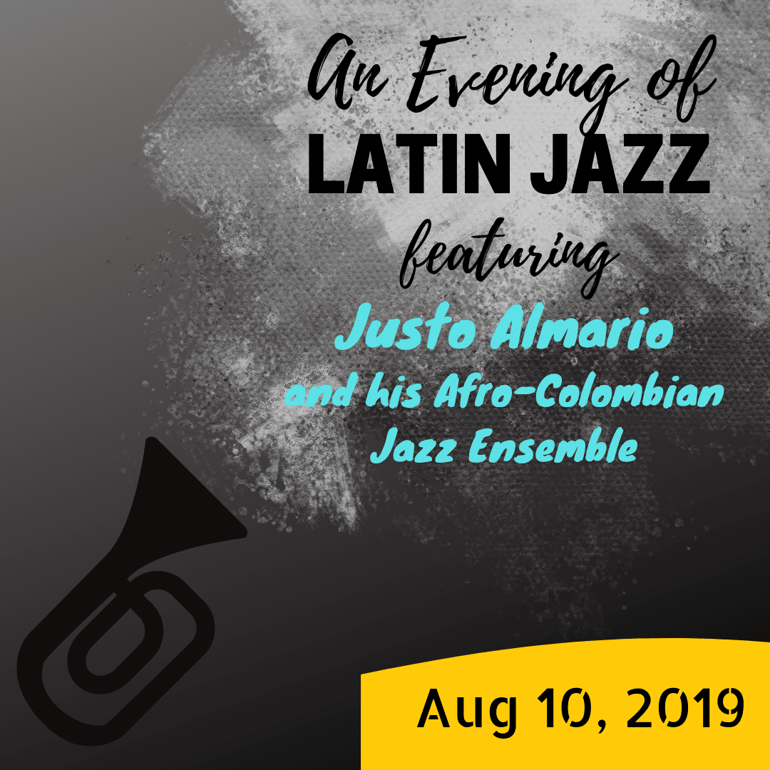 An Evening of Latin Jazz featuring Justo Almario and His Afro-Colombian Jazz Ensemble
